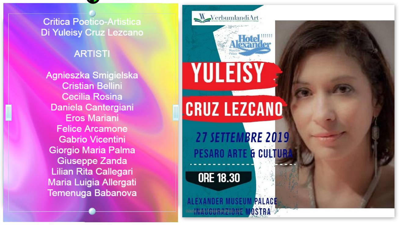 PESARO ARTE & CULTURA 27 Settembre 2019 Critica Poetico-Artistica Di Yuleisy Cruz Lezcano