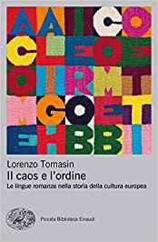 IL CAOS E L'ORDINE – Lorenzo Tomasin