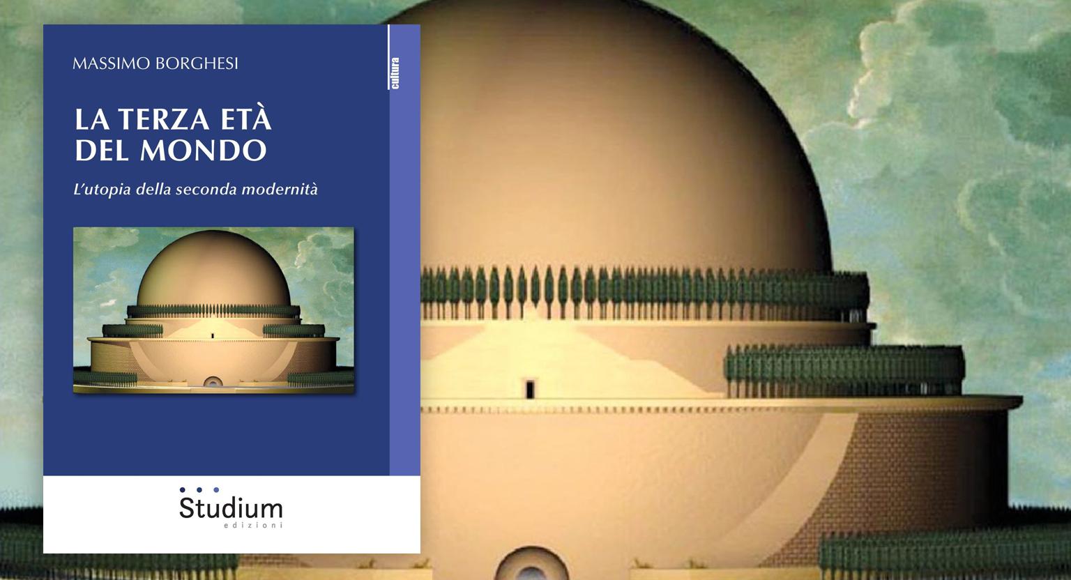"""Note di lettura al volume di Massimo Borghesi """"La terza età del mondo. L'utopia della seconda modernità""""   di Nicola F. Pomponio"""